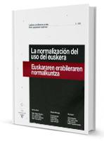 La normalización del uso del euskera